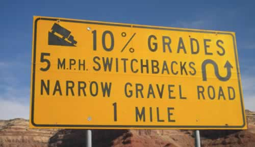 What to expect on the Moki Dugway ... 10% Grades ... 5mph Switchbacks ... Narrow Gravel Road